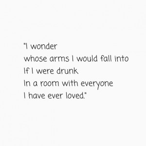, drunk, friends, friendship, girls, life, love, quotes, sad, sayings ...