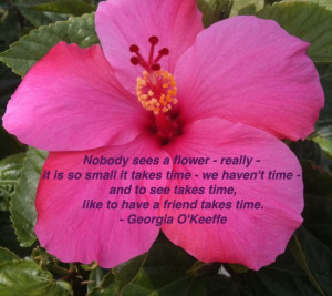 Georgia O'Keeffe quote about flowers
