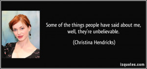 More Christina Hendricks Quotes
