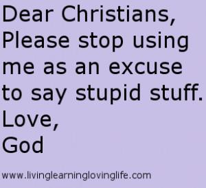 Stupid Things Christians Say