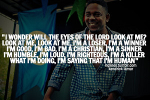 hqlines, kendrick lamar, quotes, sayings