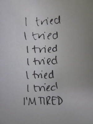 im,tired,quote,cool,jealousy,misc-32b3c0a53449f60683891161e1c28c3e_h ...