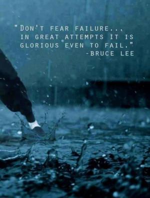 Do not be afraid to Fail