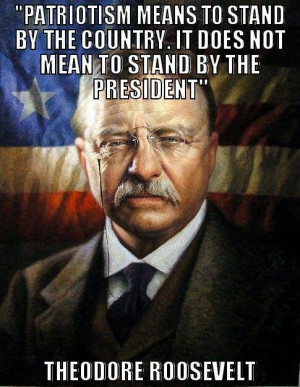 Theodore Roosevelt - Patriotism - To find more Famous Quote pictures ...