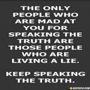 Keep Speaking The Truth