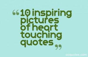 touching inspiring quotes quotesgram