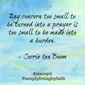 Corrie ten Boom - Made By: Stacey Reich #staceyd #simplylivingbyfaith