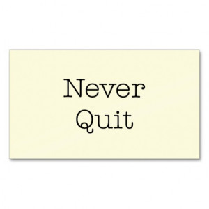 Never Quit Quotes Inspirational Endurance Quote Double-Sided Standard ...