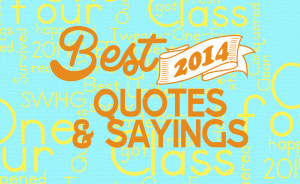 class-of-2014-quotes-and-sayings.jpg