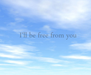 cute, free, from, hate, love, quote, sky, text, will, you