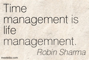 Quotation-Robin-Sharma-life-management-time-Meetville-Quotes-54186.jpg