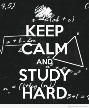 Keep calm and study quotes