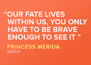 brave quotes, pixar movie
