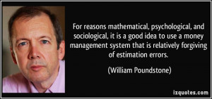 ... money management system that is relatively forgiving of estimation