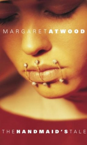The Handmaid's Tale- Margaret Atwood