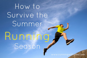 The Dog Days of Summer: How to Survive the Summer Running Season (Tips ...