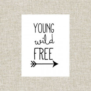 Printable Wall Art, Wall Decor, Nursery Decor, Printable Quote, Young ...