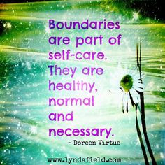 quotes about boundaries / self care More