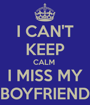 missing your boyfriend quotes