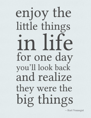 Kurt Vonnegut Quote Poster Enjoy the little things in life