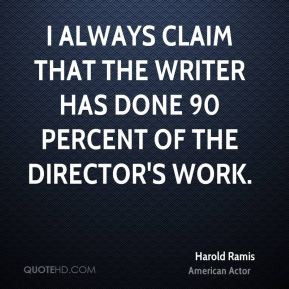 Harold Ramis Funny Quotes