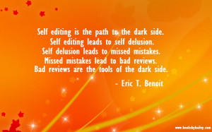 self-editing-is-the-path-to-the-dark-side-eric-t-benoit