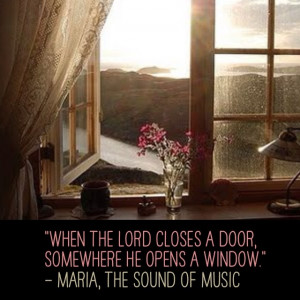 Love this movie & this quote!! The Sound of Music is a classic!