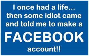 had a life before Facebook