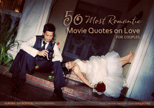 romantic movie quotes on love for couples photography wedding quotes ...