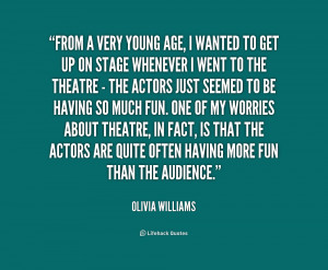 quote Olivia Williams from a very young age i wanted 214994 1 png