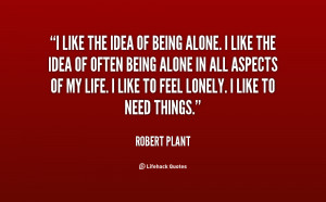 Like Being Alone Quotes