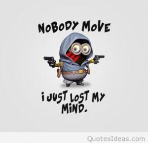 Crazy funny minion quote