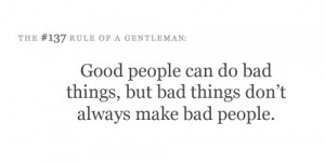 bad,choices,decisions,gentleman,good,quote ...