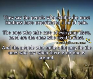 Caring People Quotes They say the people who