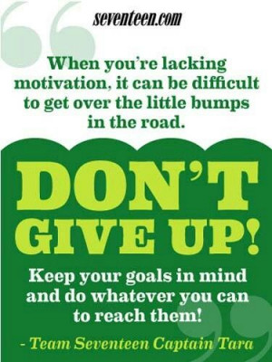 Keep your goals in mind