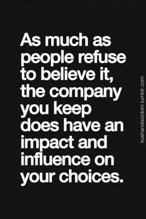 Watch the company you keep!