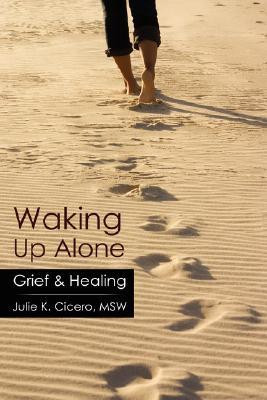 """Start by marking """"Waking Up Alone: Grief & Healing"""" as Want to ..."""