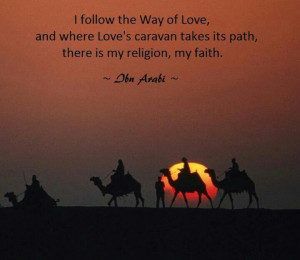 ... takes its path, there is my religion, my faith.