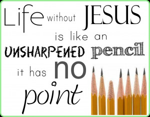 Jesus Quotes About Life Without god in our life we