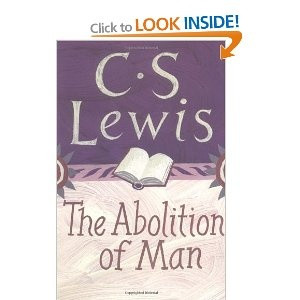 The Abolition of Man: CS Lewis
