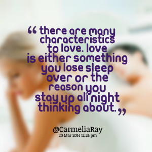 Quotes Picture: there are many characteristics to love love is either ...