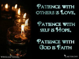 Patience with others...