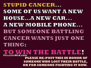 battle please re post this in honor of someone who lost their battle ...