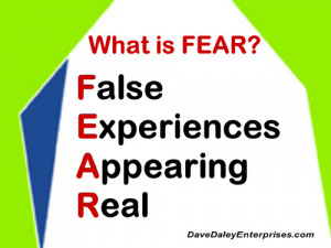 What is FEAR? Identify and break through your fear barriers.