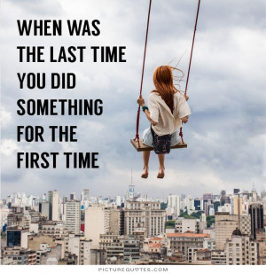 Time Quotes First Time Quotes