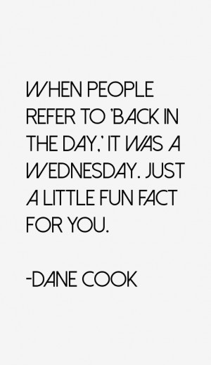 Dane Cook Quotes & Sayings