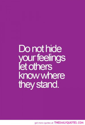do-not-hide-your-feelings-quote-pictures-quotes-sayings-pics.jpg
