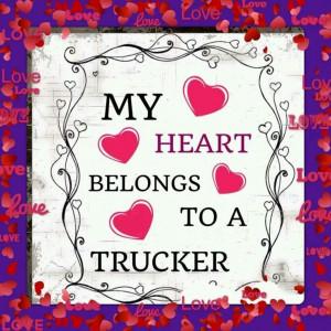 truckers wives sayings | Via Maria Brambila