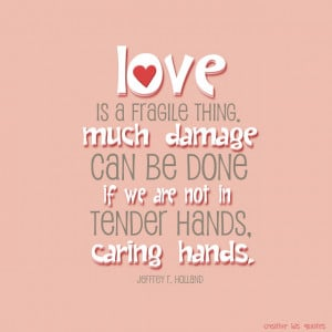 Love Is a Fragile Thing
