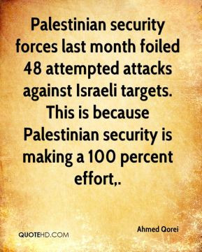 Palestinian security forces last month foiled 48 attempted attacks ...